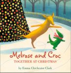 Together at Christmas (Read aloud by Emilia Fox) (Melrose and Croc) eBook  by Emma Chichester Clark
