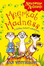Meerkat Madness (Awesome Animals) eBook  by Ian Whybrow