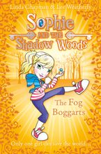 the-fog-boggarts-sophie-and-the-shadow-woods-book-4