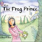 The Frog Prince: Band 00/Lilac (Collins Big Cat)