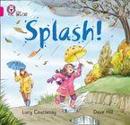Splash: Band 01B/Pink B (Collins Big Cat)