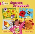 Seasons Scrapbook: Band 01B/Pink B (Collins Big Cat)