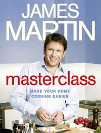 masterclass-make-your-home-cooking-easier