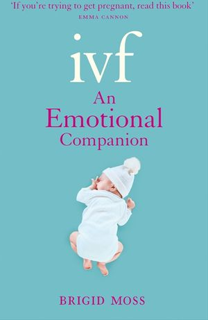 IVF: An Emotional Companion book image