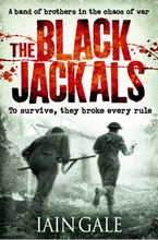 The Black Jackals Paperback  by Iain Gale