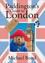 Paddington's Guide to London Paperback  by Michael Bond