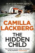 The Hidden Child (Patrik Hedstrom and Erica Falck, Book 5) Paperback  by Camilla Lackberg