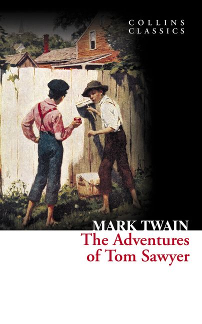 the adventures of tom sawyer collins classics mark twain paperback