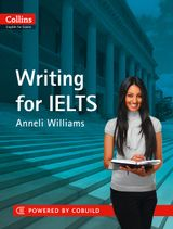 IELTS Writing: IELTS 5-6+ (B1+) (Collins English for IELTS)
