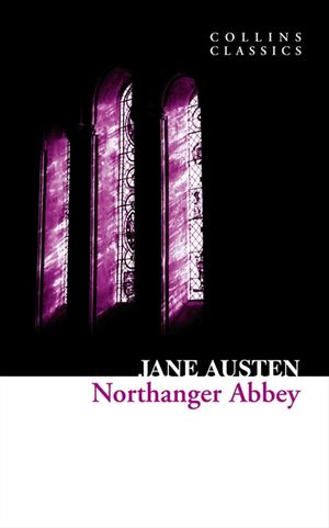 Northanger Abbey (Collins Classics) book image