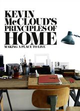 Kevin McCloud's Principles of Home: Making a Place to Live