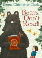Bears Don't Read! Hardcover  by Emma Chichester Clark