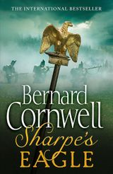 Sharpe's Eagle: The Talavera Campaign, July 1809 (The Sharpe Series, Book 8)