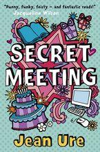Secret Meeting Paperback  by Jean Ure