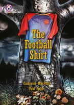 The Football Shirt: Band 18/Pearl (Collins Big Cat)