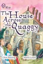 The House Across the Quaggy: Band 18/Pearl (Collins Big Cat)