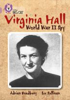 Virginia Hall: Band 18/Pearl (Collins Big Cat)