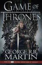 A Game of Thrones [TV Tie-in Edition] - George R R Martin