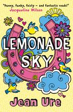 Lemonade Sky Paperback  by Jean Ure