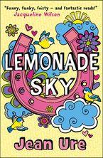 Lemonade Sky eBook  by Jean Ure