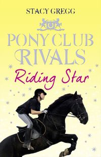riding-star-pony-club-rivals-book-3