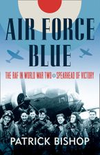air-force-blue-the-raf-1939-45-spearhead-of-victory