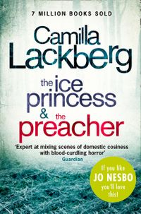 camilla-lackberg-crime-thrillers-1-and-2-the-ice-princess-the-preacher