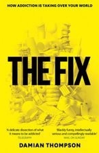The Fix Paperback  by Damian Thompson