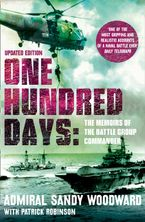 One Hundred Days Paperback REV by Admiral Sandy Woodward