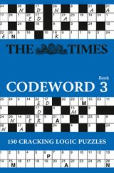 The Times Codeword 3: 150 cracking logic puzzles