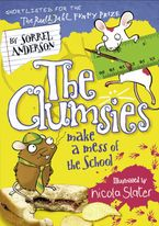 Sorrel Anderson - The Clumsies Make a Mess of the School