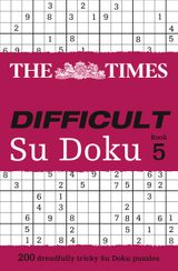 The Times Difficult Su Doku Book 5: 200 dreadfully tricky Su Doku puzzles