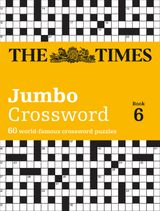 Times 2 Jumbo Crossword 6: 60 world-famous crossword puzzles