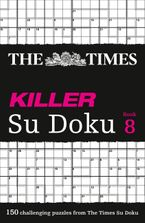 The Times Killer Su Doku Book 8: 150 challenging puzzles from The Times (The Times Killer) Paperback  by The Times Mind Games