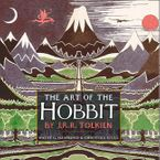The Art of the Hobbit Hardcover SPE by J. R. R. Tolkien