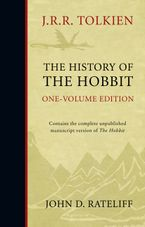 The History of the Hobbit: One Volume Edition Hardcover REV by J. R. R. Tolkien
