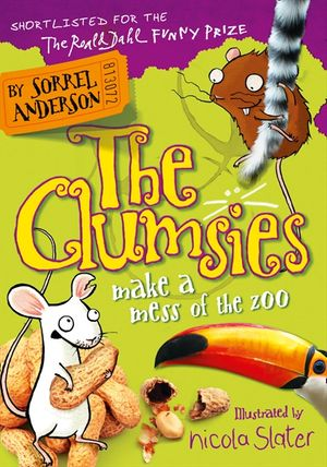 The Clumsies Make a Mess of the Zoo (The Clumsies, Book 4) book image