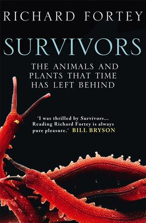 Cover image - Survivors: The Animals and Plants that Time has Left Behind (Text Only)