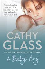 A Baby's Cry Paperback  by Cathy Glass