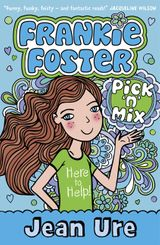Pick 'n' Mix (Frankie Foster, Book 2)