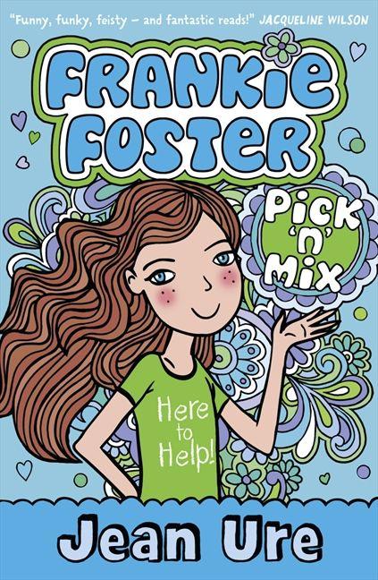 Pick 'n' Mix (Frankie Foster, Book 2)
