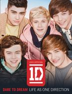 Dare to Dream: Life as One Direction (100% official) Hardcover  by One Direction