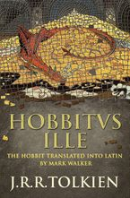 Hobbitus Ille: The Latin Hobbit Hardcover  by J. R. R. Tolkien