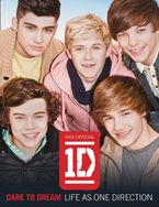 Dare to Dream: Life as One Direction (100% official) eBook  by One Direction