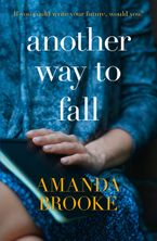 Another Way to Fall Paperback  by Amanda Brooke