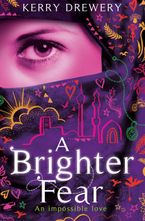 A Brighter Fear eBook  by Kerry Drewery