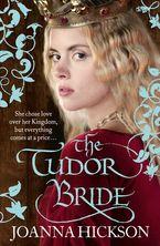 The Tudor Bride eBook  by Joanna Hickson