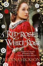 Red Rose, White Rose Paperback  by Joanna Hickson