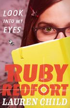 Look into My Eyes (Ruby Redfort, Book 1) eBook  by Lauren Child