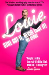 Still Got It, Never Lost It!: The Hilarious Autobiography from the Star of TV's Pineapple Dance Studios and Dancing on Ice